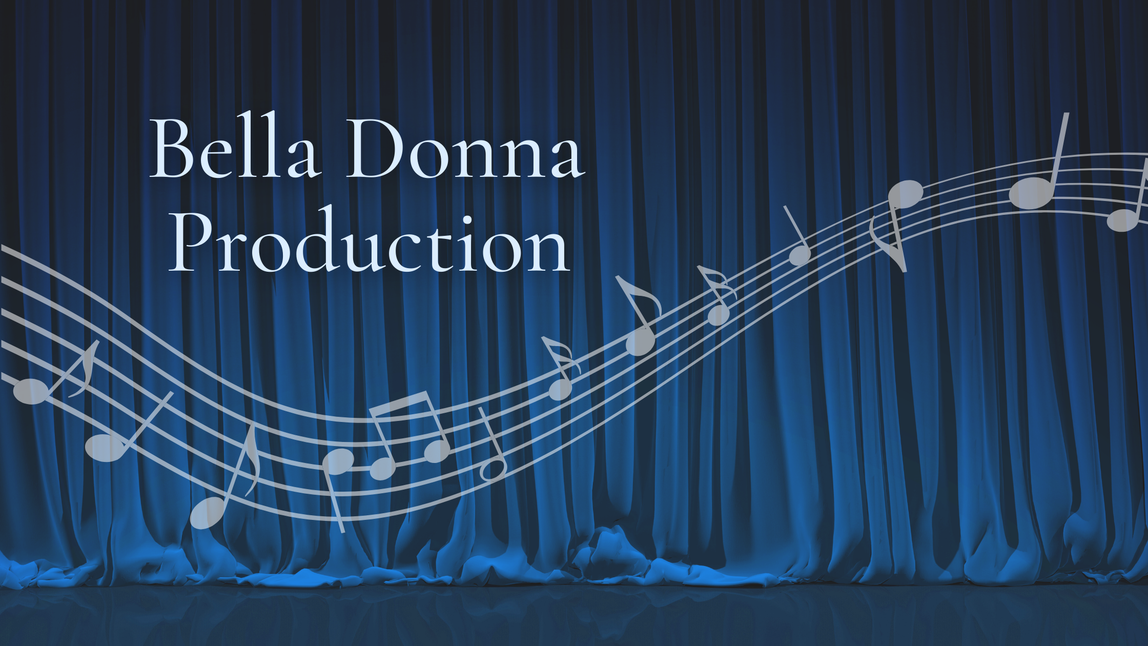Bella Donna Production